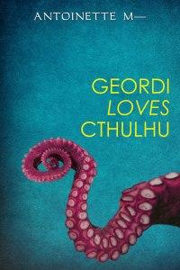 Geordi Loves Cthulhu