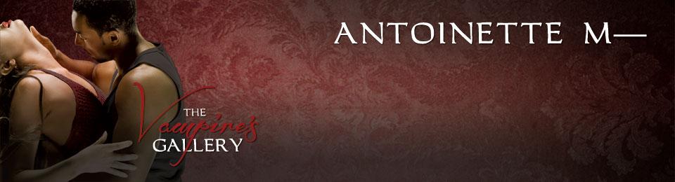 Antoinette M–